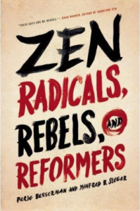 Zen Radicals, Rebels, and Reformers is the featured book at the upcoming Chobo-Ji book club.
